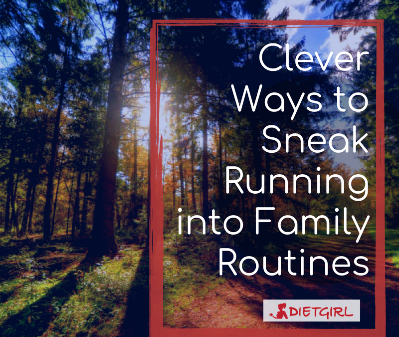 Clever Ways to Sneak Running into Family Routines