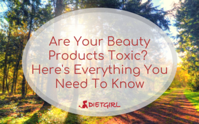 Are Your Beauty Products Toxic? Here's Everything You Need To Know