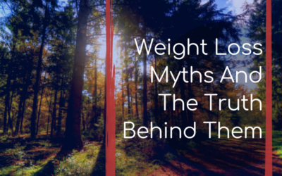 Weight Loss Myths And The Truth Behind Them
