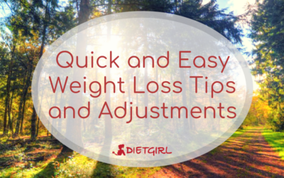 Quick and Easy Weight Loss Tips and Adjustments
